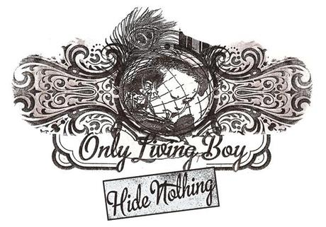 Only Living Boy - Hide Nothing