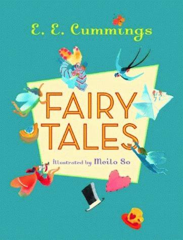 E. E. CUMMINGS: FAIRY TALES
