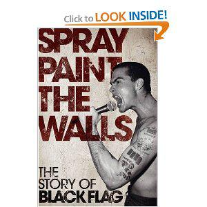 Ripple Library - Spray Paint The Walls: The Story Of Black Flag by Stevie Chick