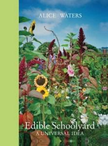 Book Review: Alice Waters's Edible Schoolyard