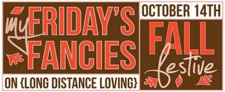Fashion Friday & Friday's Fancies - Fall Festive.