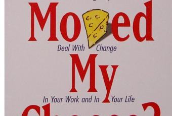 a literary analysis of who moved my cheese by spencer johnston Fred nickols presents a less than favorable review of spencer johnson's best-selling book, who moved my cheese  not touch my cheese in the last analysis, the .