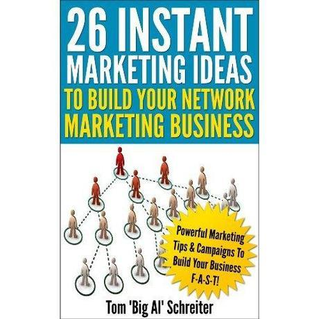 26 Instant Marketing Ideas