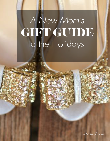 Glossi.com - A New Mom's Gift Guide to the Holidays