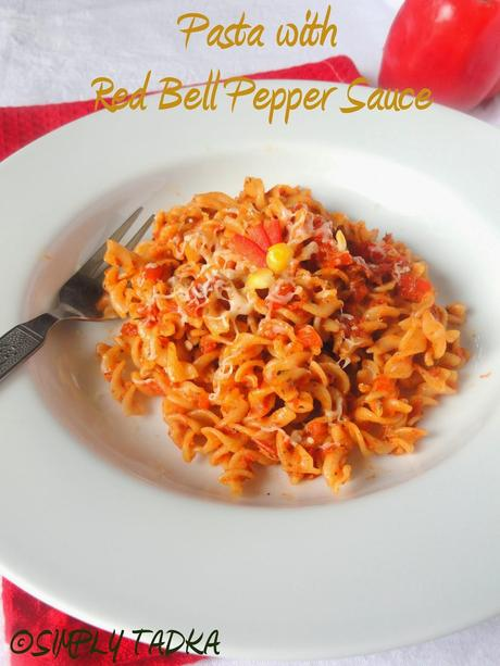Pasta with Roasted Bell Pepper Sauce| Pasta Recipes