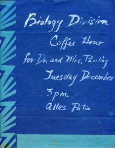 Flyer for the Biology Department coffee hour honoring Pauling's receipt of the Nobel Peace Prize. December 3, 1963.
