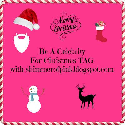Blogmas || Day 12 || Be A Celebrity for Christmas TAG