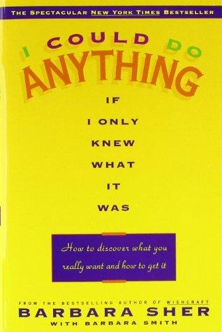 cover of I Could Do Anything by Barbara Sher