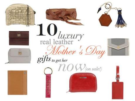 Reasons To Dress 10 Real Leather Mothers Day Gifts
