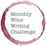 Yes, folks…it's time for another bloody Monthly Wine Writing Challenge.