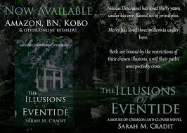 THE ILLUSIONS OF EVENTIDE BY SARAH CRADIT- REVIEW  SPOTLIGHT AND INTERVIEW