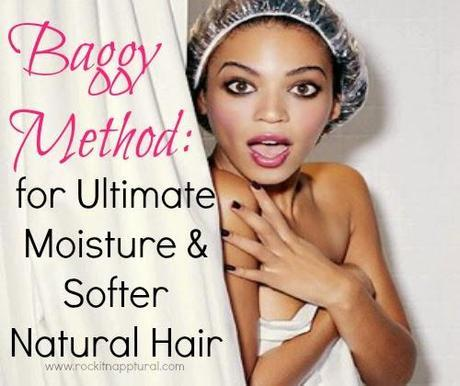 Natural Hair Basics: The 'Baggy Method' for Ultimate Natural Hair Moisture & Softness