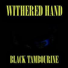 Single Review - Withered Hand - Black Tambourine