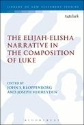 The Elijah-Elisha Narrative in the Composition of Luke