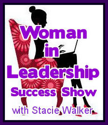 Woman in Leadership Success Show Podcast Episode #017