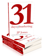 31 Days of Marketing by JP Jones