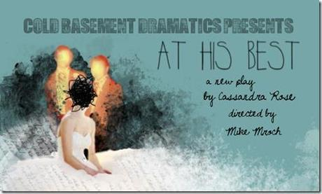 Review: At His Best (Cold Basement Dramatics)