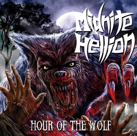 Midnite Hellion - Hour Of The Wolf