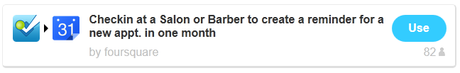 Top Recipe - Checkin at Salon / Barber to create a reminder for new appt. in one month