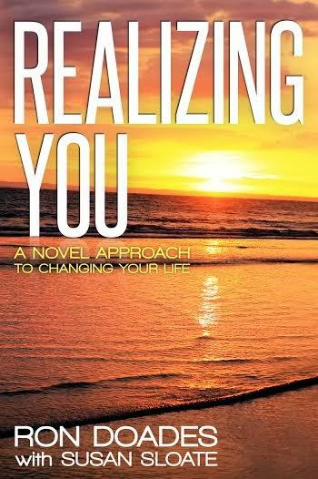 REALIZING YOU BY RON DOADES with SUSAN SLOATE