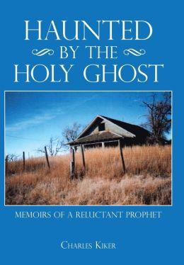 "Shurden reviews Charles Kiker's ""Haunted by the Holy Ghost: Memoirs of a Reluctant Prophet"""