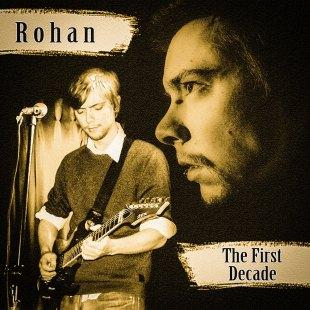 Rohan The First Decade