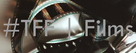 #TFF | Films