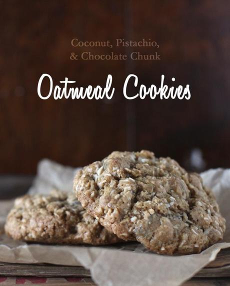 Coconut, Pistachio & Chocolate Chunk Oatmeal Cookies ...