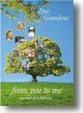 Dear Grandma, from you to me -  a review