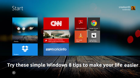 windows 8 tips 10 Simple Everyday Computer tips and Tricks to make your lifeeasy
