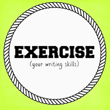 EXERCISE (your writing skills)