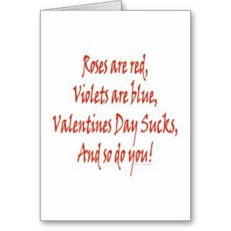 funny_valentines_day_sucks_roses_are_red_violets_card-rf653dbcb3c0c4d3c8a3c471546df6737_xvuat_8byvr_324