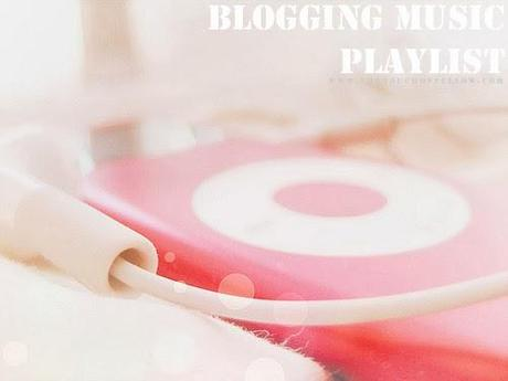 Blogging Music Playlist