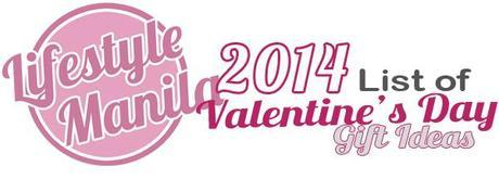 LIFESTYLE-MANILA-VALENTINES-DAY-GIFT-IDEAS-2014