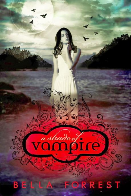 Review for A Shade of Vampire by Bella Forrest - Paperblog