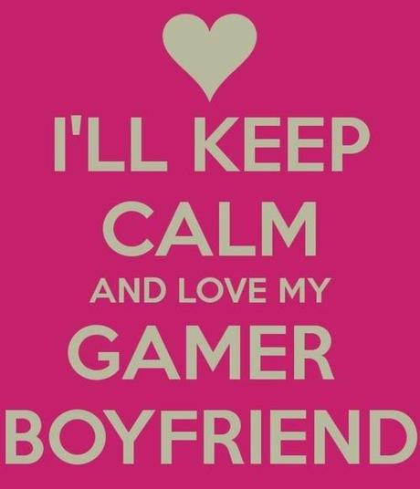 "How to deal with a ""Gamer Boyfriend"""
