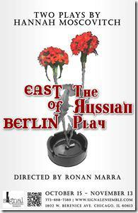 East of Berlin, Russian Play - Signal Ensemble Theatre