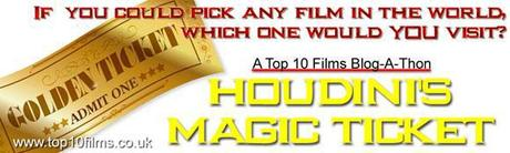 Houdini's Magic Ticket: MOVIE BLOGATHON