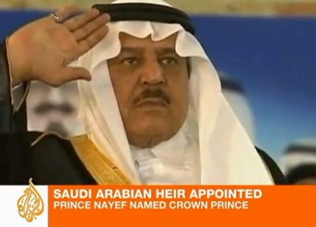 Arab Spring: What you need to know about Prince Nayef, Saudi Arabia's newly anointed Crown Prince