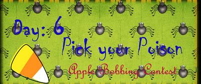 All Hallows Eve Carnival! Day 6: Pick your Poison!