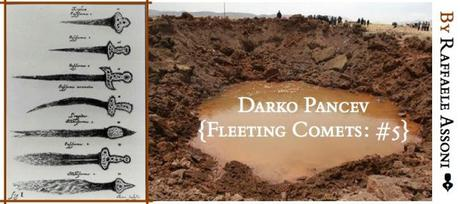 Fleeting Comets #5: Darko Pancev