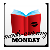 Mouth-Watering Monday #1