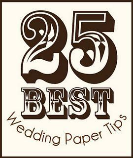 25 Best Wedding Paper Tips