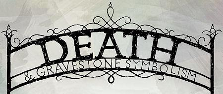 Death And Gravestone Symbolism