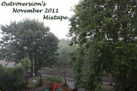 Outroversion's November 2011 Mixtape