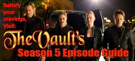 The Vault's True Blood Season 5 Episode Guide Is Now Online