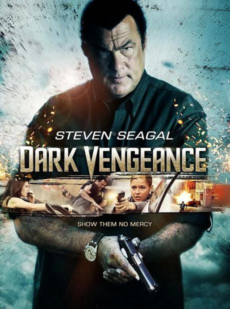 Steven Seagal is Back in Action-Packed 'Dark Vengeance' Movie