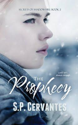 The Prophecy by S.P. Cervantes: Spotlight and Teaser