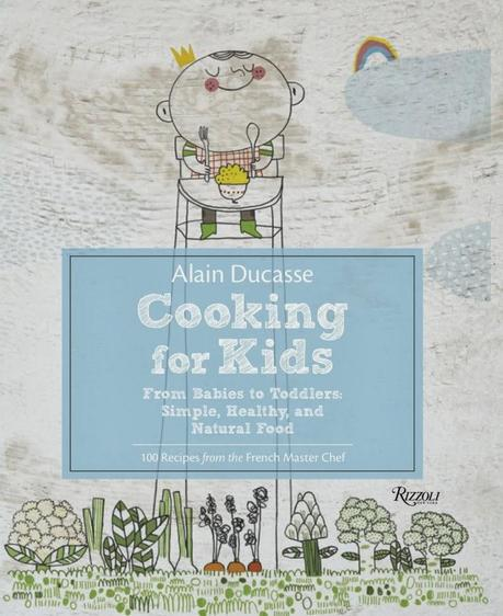 Cooking for Kids: Chef Ducasse Book & an Online Course