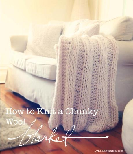 Chunky Yarn Knit Blanket Pattern : Knit A Chunky Wool Knit Blanket. It Will Keep You From Unravelling ? - Paperblog